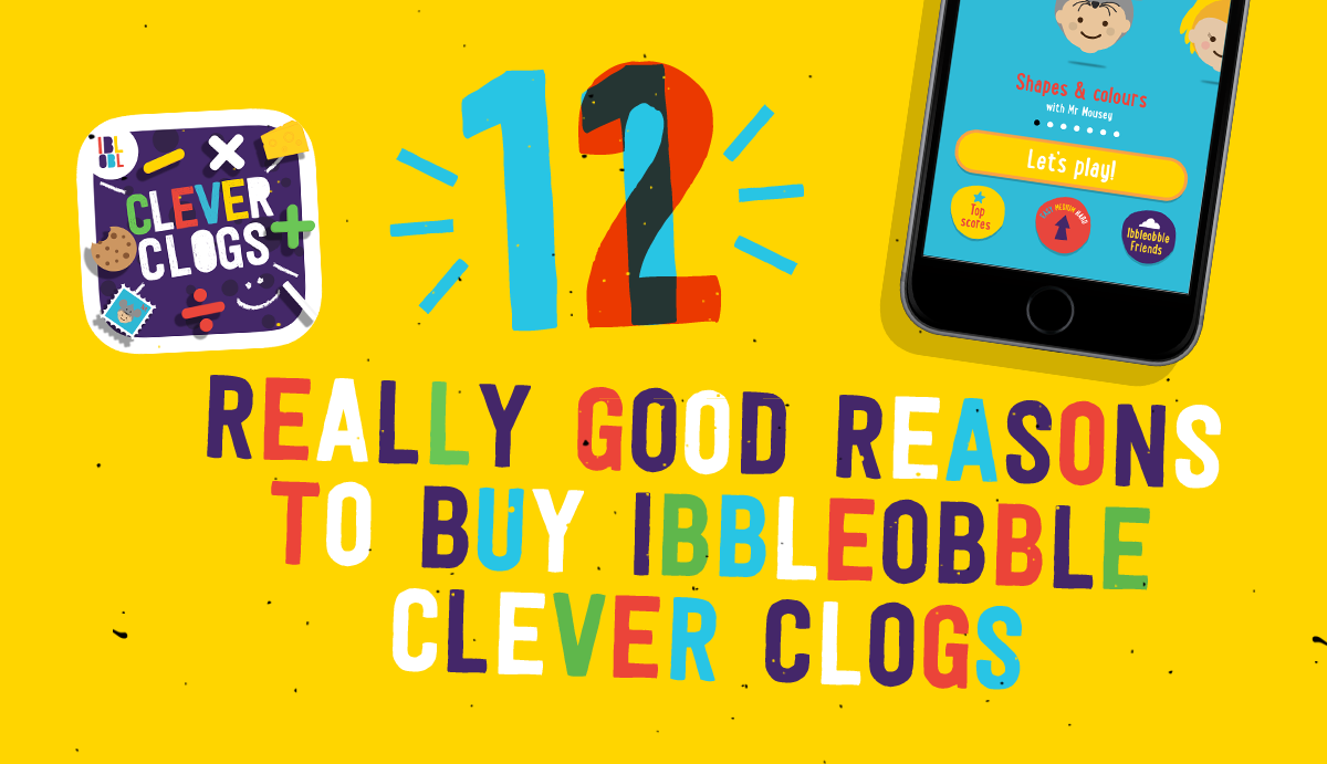 12 really good reasons to buy Ibbleobble Clever clogs
