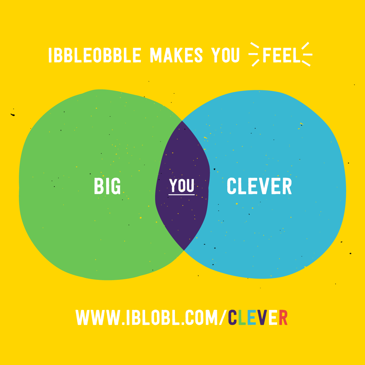 Ibbleobble makes you feel big and clever