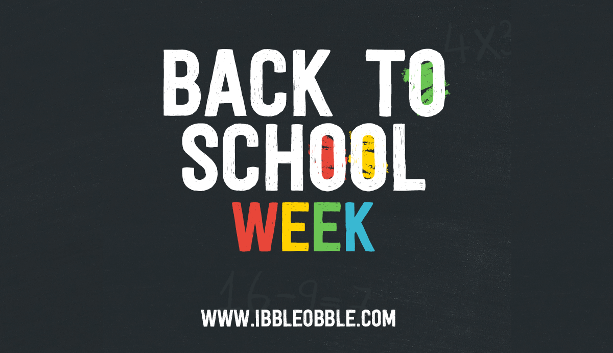 Back To School Week with Ibbleobble