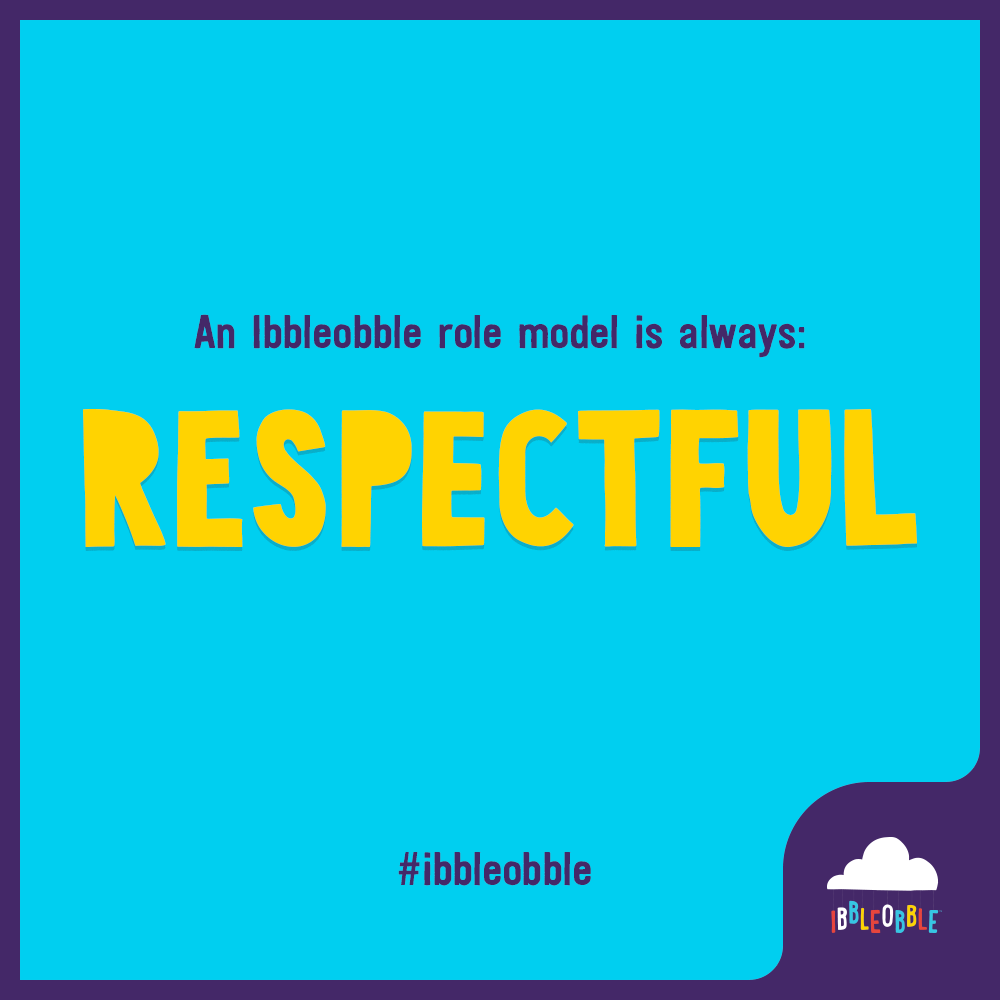 Ibbleobble Role Model - Respect