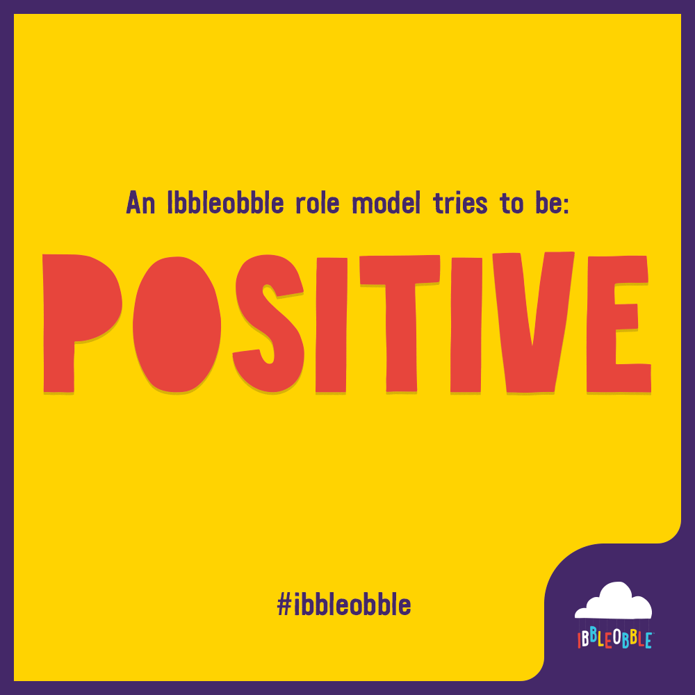 Ibbleobble Role Model - Positive